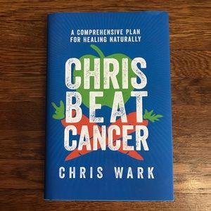 Chris Beat Cancer: Comprehensive Plan for Natural